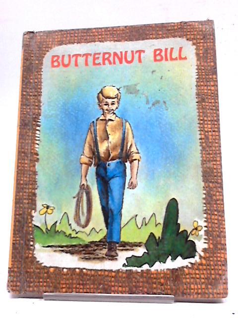 Butternut Bill (Her Butternut Bill series) by Edith S. McCall