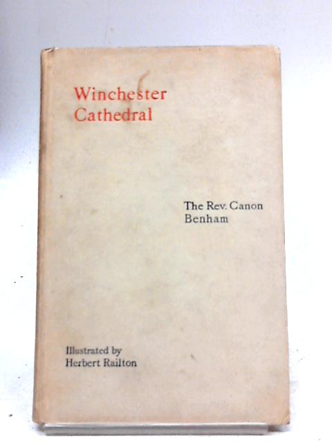 Winchester Cathedral by Rev. William Benham