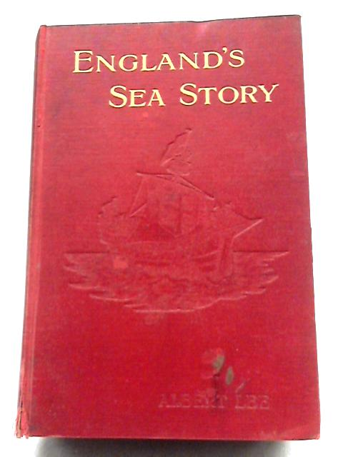 England's Sea Story by A. Lee