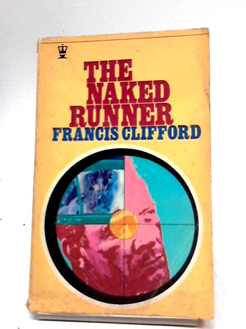 The Naked Runner By Francis Clifford