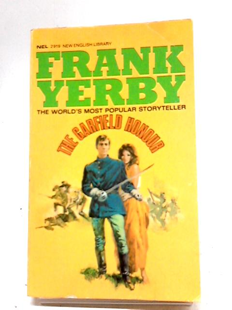The Garfield Honour by Yerby, Frank