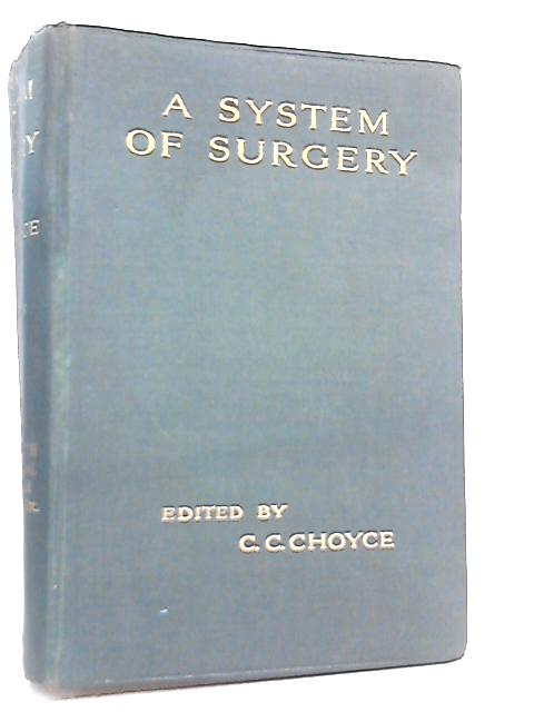 A System of Surgery, Volume II by C. C. Choyce