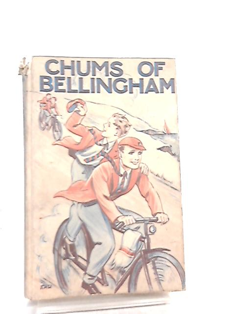 Chums of Bellingham by H. E. Waterhouse