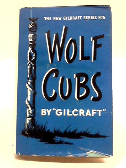 Wolf Cubs by Gilcraft