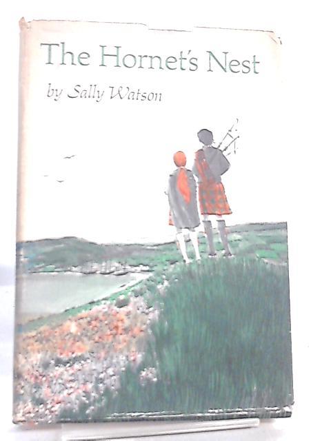 The Hornet Nest by Sally Watson