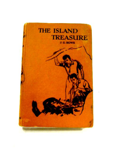 The Island Treasure by J.G. Rowe