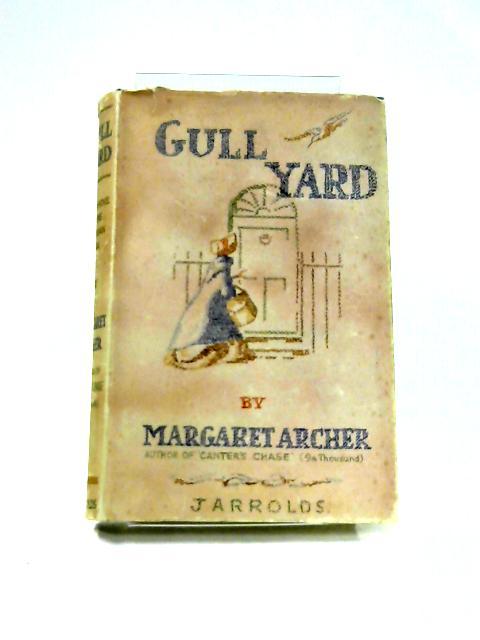 Gull Yard By Margaret Archer