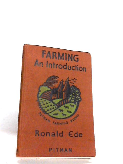 Farming an Introduction by Ede, R