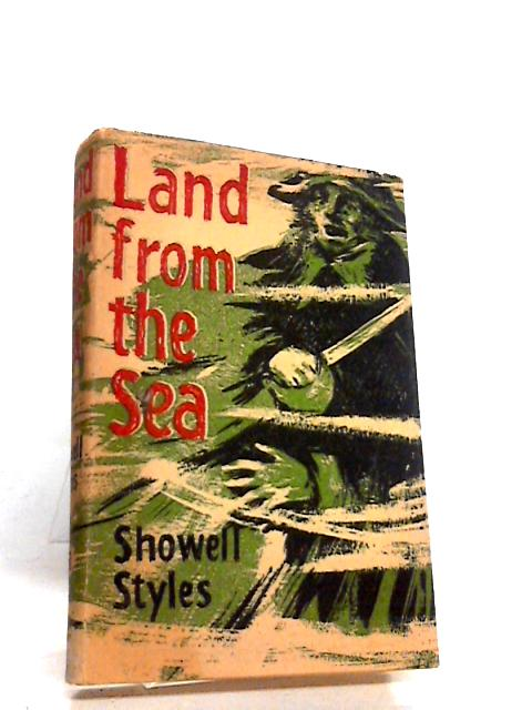 Land from the sea by Styles, Showell