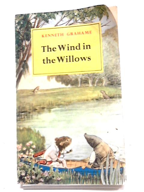 The Wind In The Willows by Grahame
