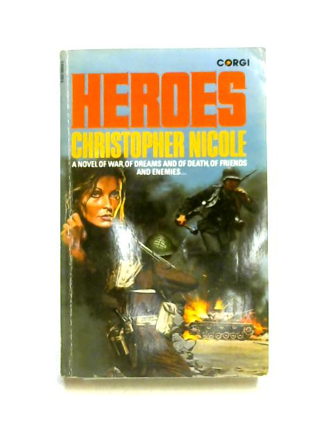 Heroes by Christopher Nicole