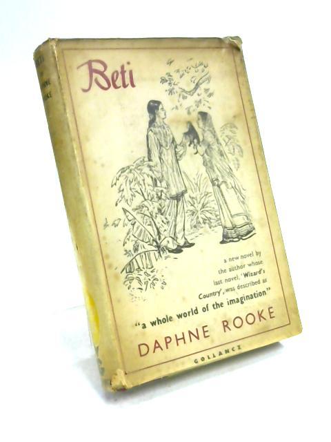 Beti by Daphne Rooke