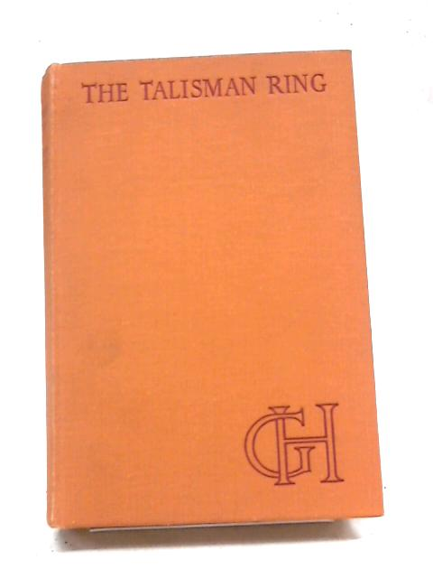 The Talisman Ring by Heyer, Georgette