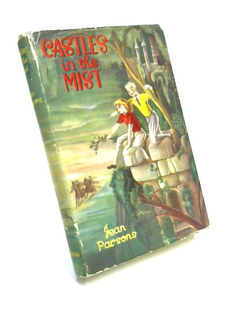 Castles in the Mist by Jean Parsons