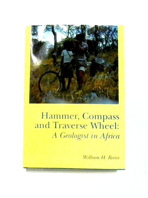 Hammer, Compass and Traverse-Wheel by William H. Reeve