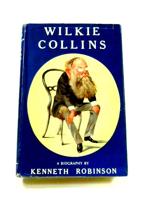 Wilkie Collins by Kenneth Robinson