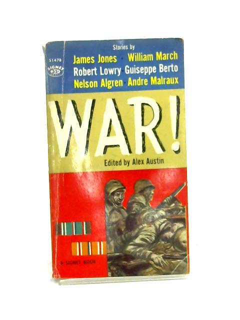 War! by Alex Austin
