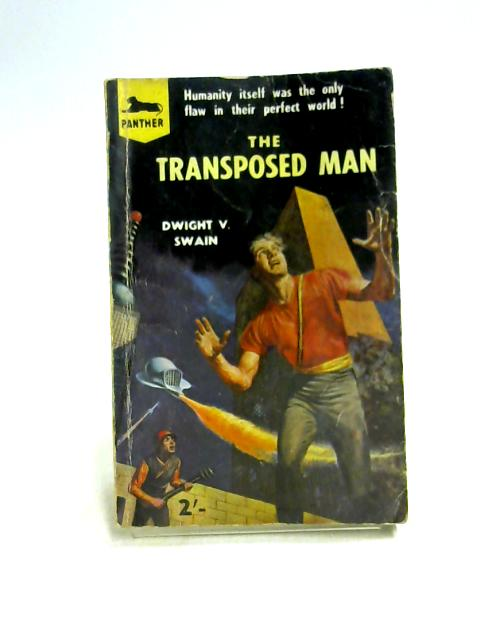 The Transposed Man by Dwight V. Swain