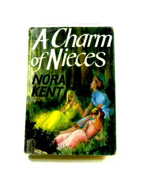 A Charm of Nieces by Nora Kent
