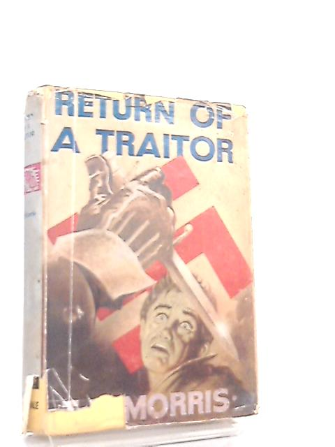 Return of a Traitor by Thomas Baden Morris