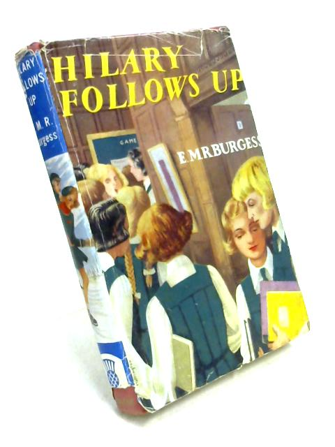 Hilary Follows Up or The Peridew Tradition by E.M.R. Burgess