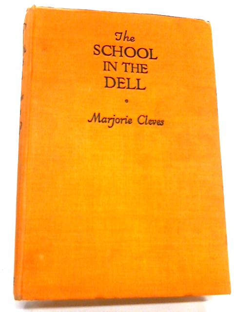 The School in the Dell by Cleves, Marjorie