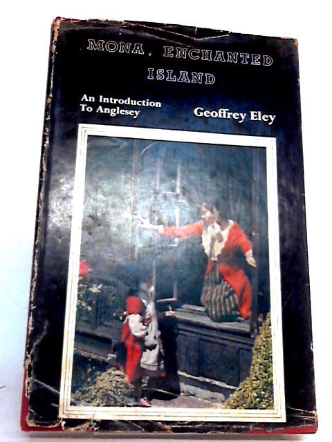 Mona, Enchanted Island By Eley, Geoffrey