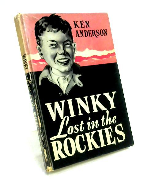 Winky Lost in the Rockies By Ken Anderson