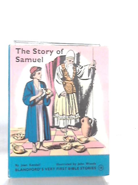 The Story of Samuel By Joan Kendall