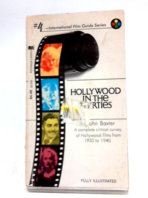 Hollywood in the Thirties by John Baxter
