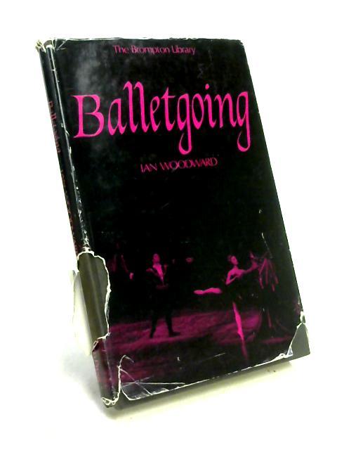 Balletgoing by Ian Woodward