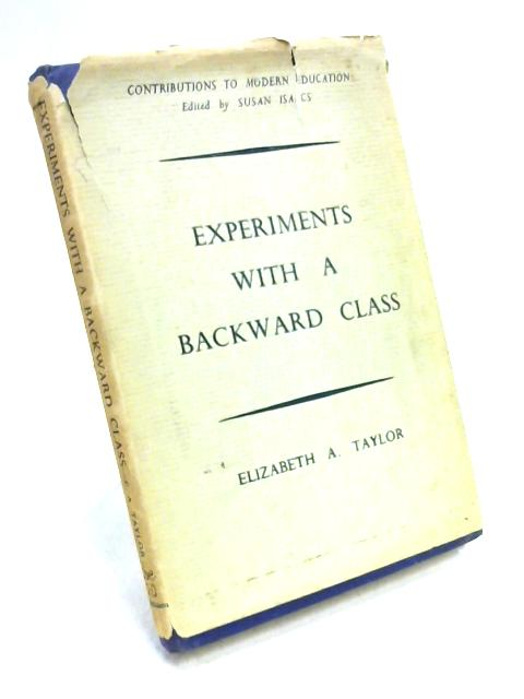 Experiments With a Backward Class by Elizabeth A. Taylor