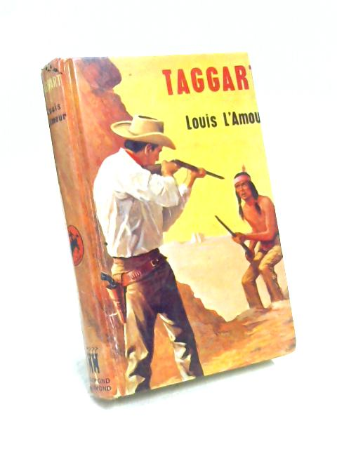 Taggart: A Western by Louis L'Amour