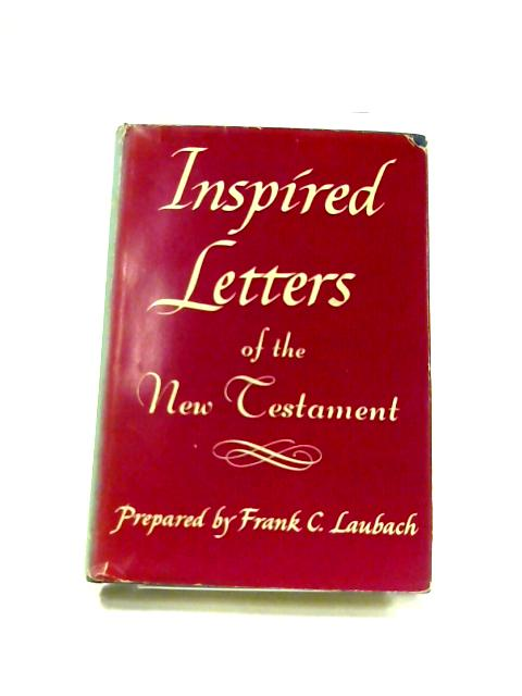 Inspired Letters of the New Testament by F.C. Laubach