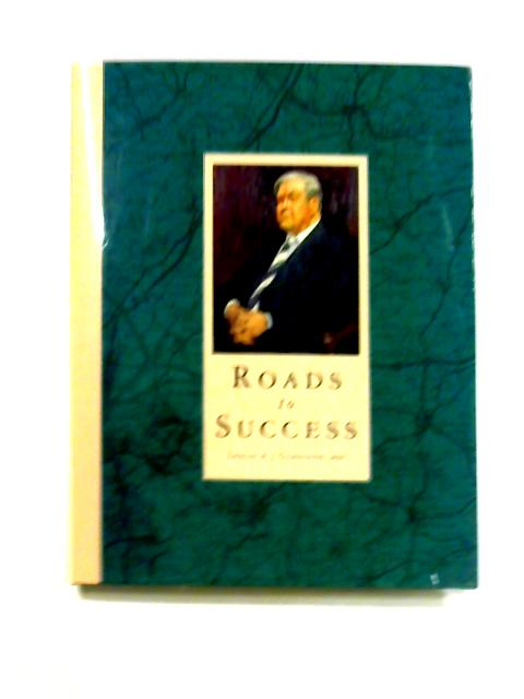 Roads to Success By Leslie A.J. Gardiner