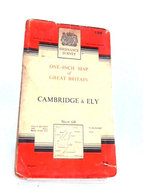 One Inch Map of Cambridge and Ely, sheet 135 by Ordnance Survey