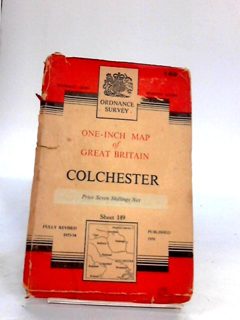 Ordnance Survey One Inch Map of Colchester, Sheet 149 by Ordnance Survey