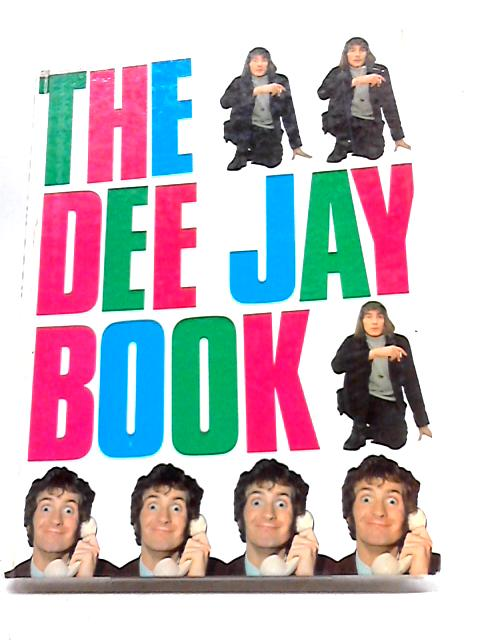 The Dee Jay Book by Bill Williamson