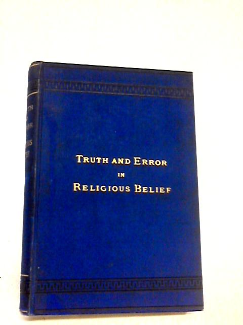 Ruth and Error in Religious Belief by Geo. Fred Newmarch