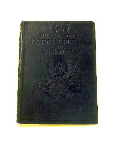 Hutchinson's Pictorial History of the War: 9th July to 30th September 1941 by W. Hutchinson (ed)