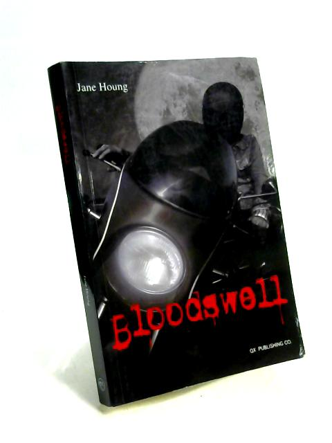 Bloodswell by Jane Houng