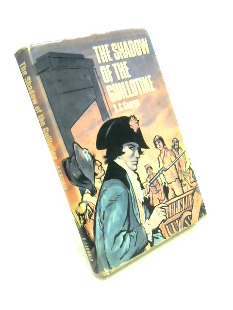 Shadow of the Guillotine by S.C. George