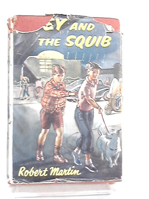 Joey and the Squib by Robert Martin