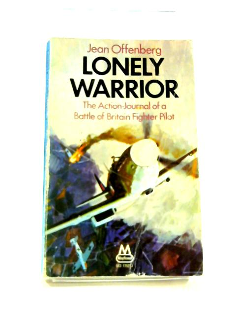 Lonely Warrior by Jean Offenberg