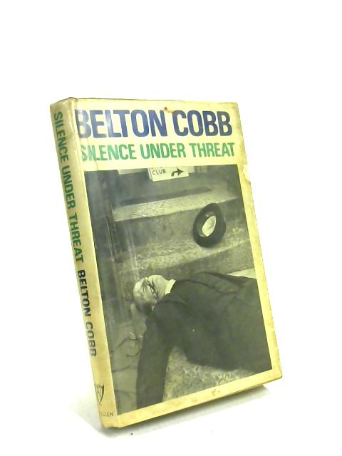 Silence Under a Threat by Cobb, Belton