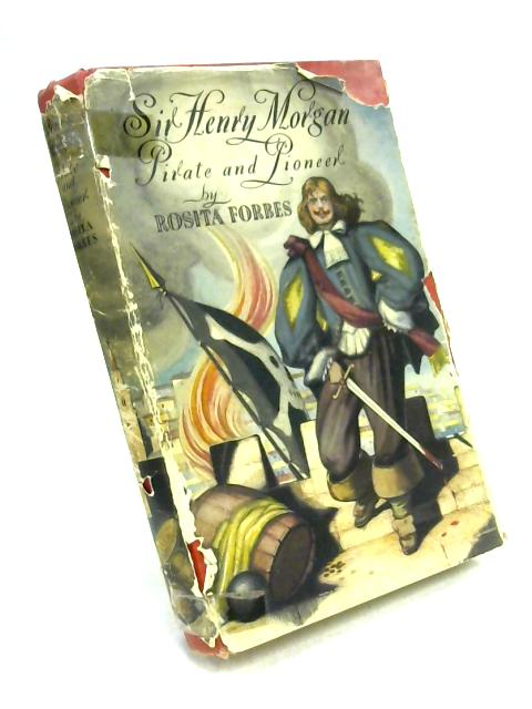 Sir Henry Morgan by R. Forbes