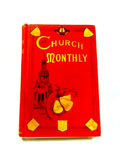 The Church Monthly: An Illustrated Magazine for Home Reading by Anon