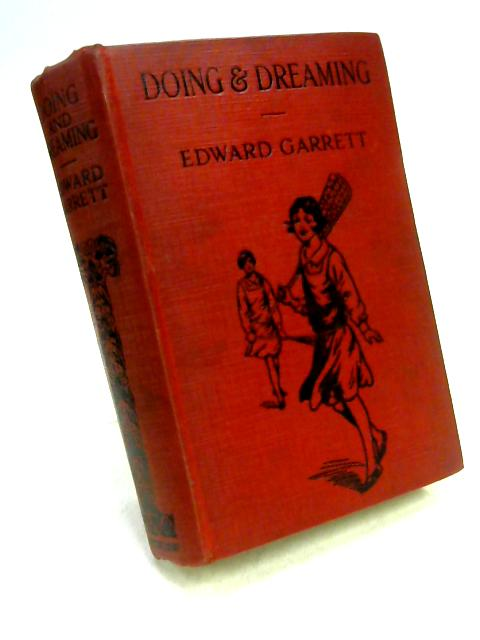 Doing & Dreaming by Edward Garrett