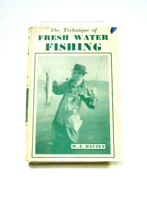 Fresh Water Fishing by W.E. Davies