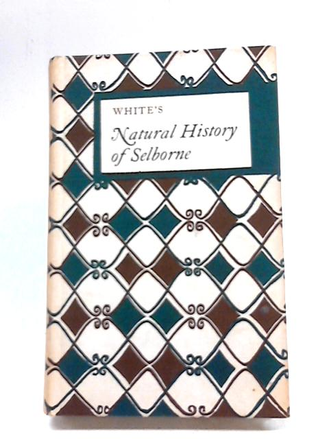 White's Natural History of Selborne By Various